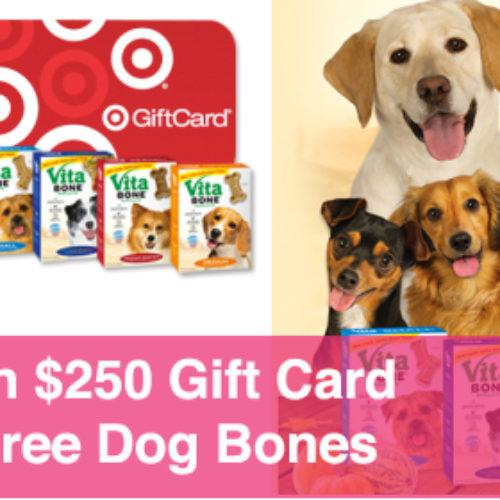 Win $250 Target Gift Card, 1-Year Supply of Vita Bone®, and More