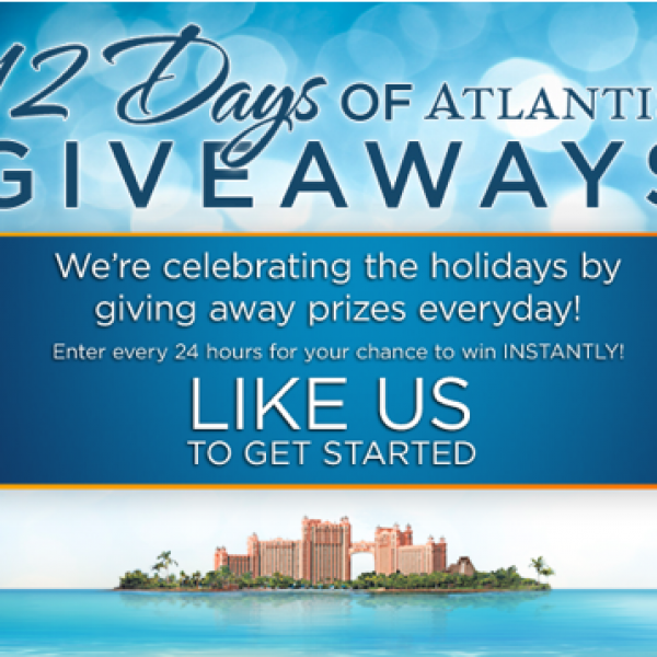 Win a Trip to Atlantis Resort Bahamas