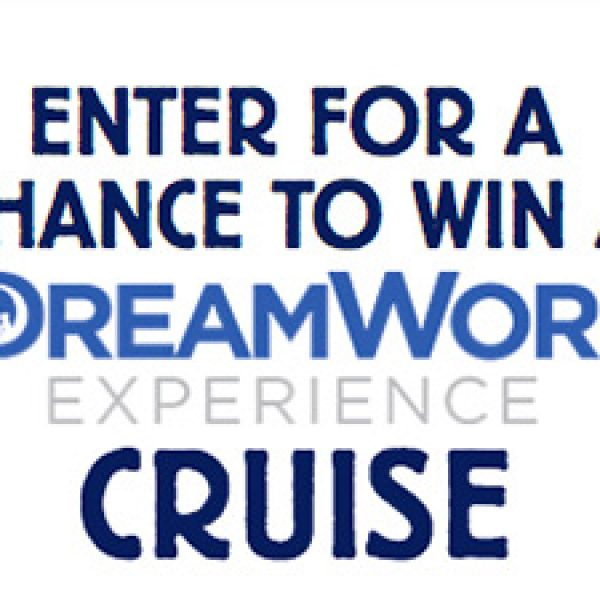 Win a DreamWorks Experience Cruise
