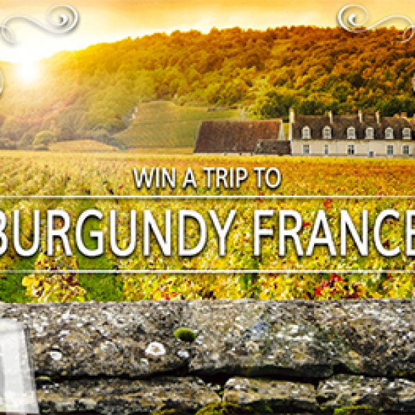 Win a Trip to Burgundy France