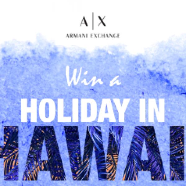 Win an Armani Shopping Spree + Hawaii Trip