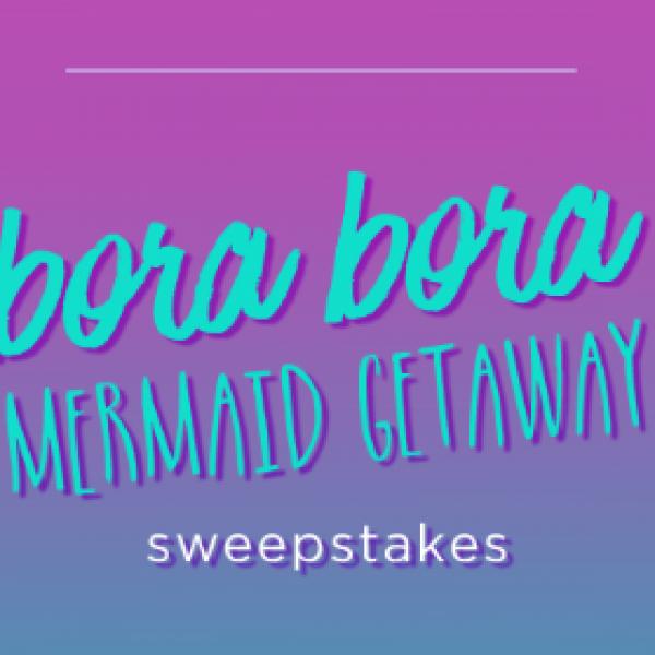 Win a Bora Bora Getaway