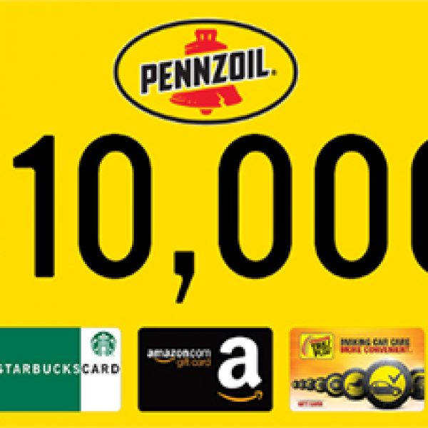 Pennzoil: Win $10,000 & More