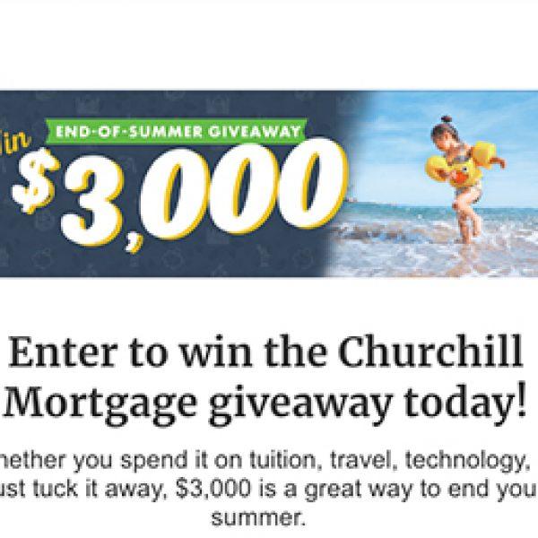 Churchill Mortgage: Win $3,000