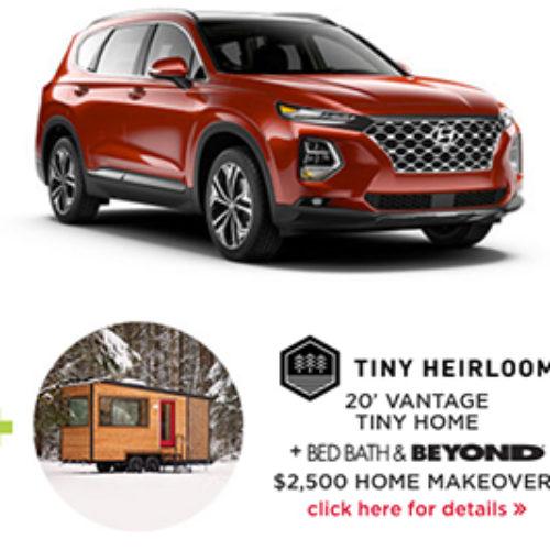 Win a Hyundai Santa Fe & Tiny Home