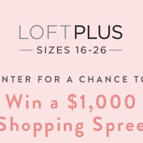Win a $1K Loft Gift Card