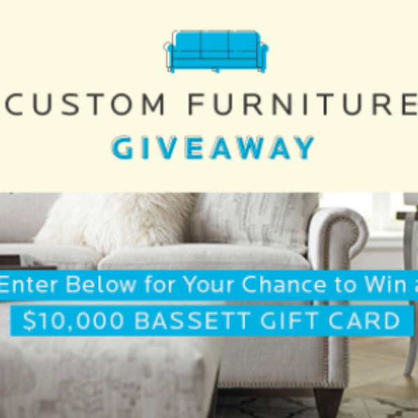 Win a $10K Bassett Furniture Gift Card