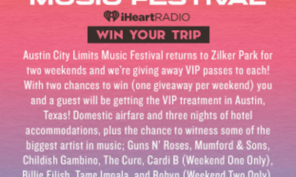 Win a Trip to the Austin City Limits Music Festival from iHeartRadio