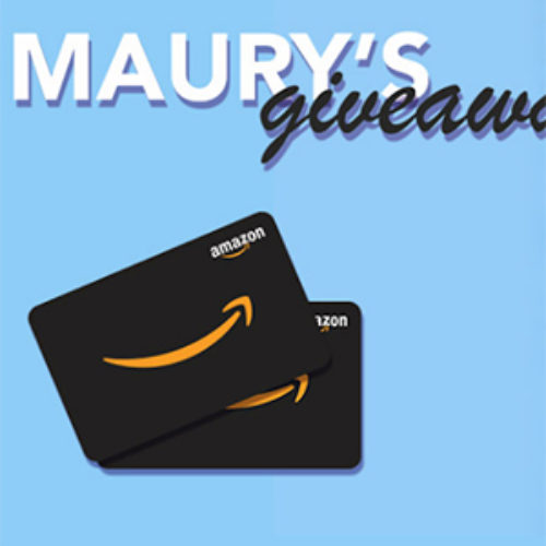 Win a $100 Amazon Gift Card from Maury