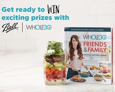 Win a VISA Gift Card or Ball Jar from Whole30