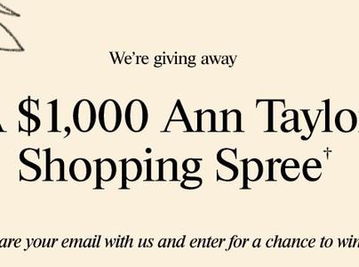 Win a $1K Ann Taylor Shopping Spree