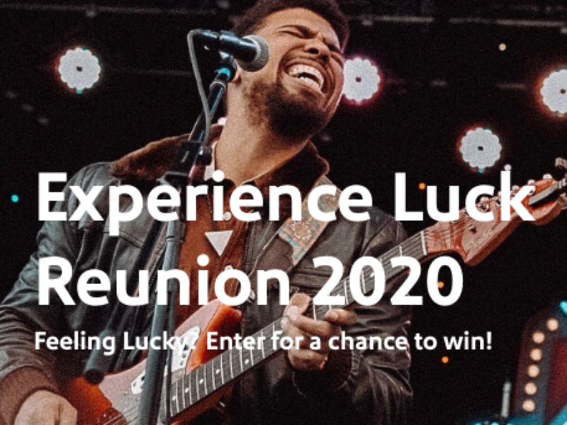 Win a Trip to Luck Reunion 2020