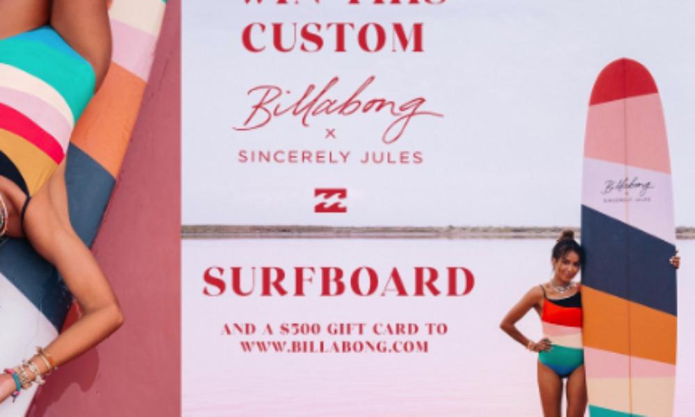 Win a Billabong x Sincerely Jules Surfboard