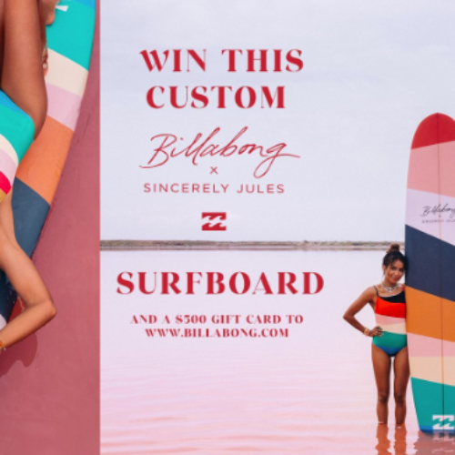 Win a Billabong x Sincerely Jules Surfboard