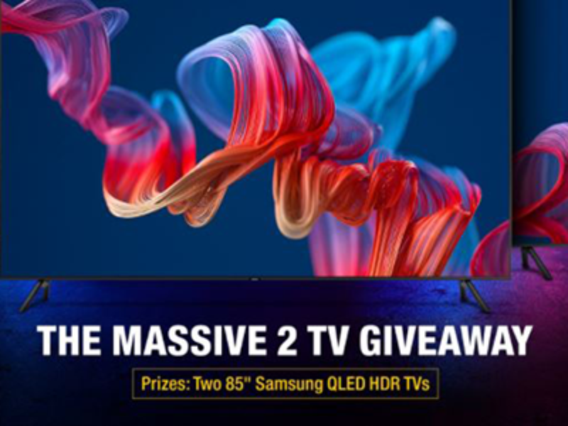 """Win Two 85"""" Samsung QLED TVs"""
