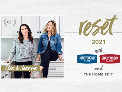 You can enter the Reset 2021 Sweepstakes from Shady Brook Farms for your chance to win a $2,500 The Container Store gift card and a virtual consultation with Clea and Joanna of The Home Edit worth $3,000+ to do a kitchen reset. You'll also win $75 worth of turkey products to start making healthy habits a reality. Entry ends February 28, 2021.