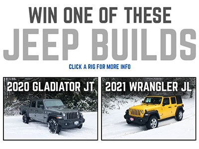 Win a 2020 Jeep Gladiator or 2021 Jeep Wrangler