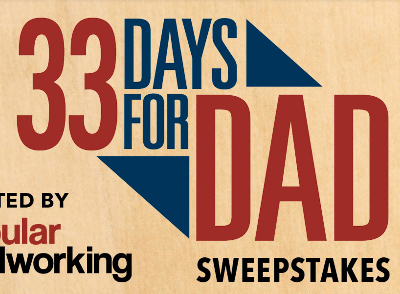 Win Woodworking Tools for Dad